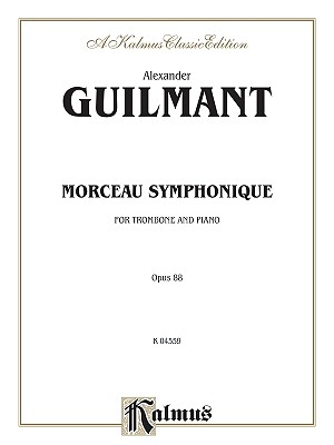 Morceau Symphonique, For Trombone and Piano, Opus 88 By Guilmant, Alexandre (COP)