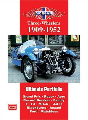 Morgan Three-Wheeler Portfolio 1909-1952 By Clarke, R. M. (COM)