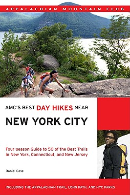 AMC's Best Day Hikes Near New York City By Case, Daniel